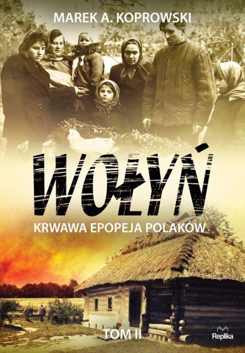 Wolyn-krwawa-epopeja-polakow-tom-2
