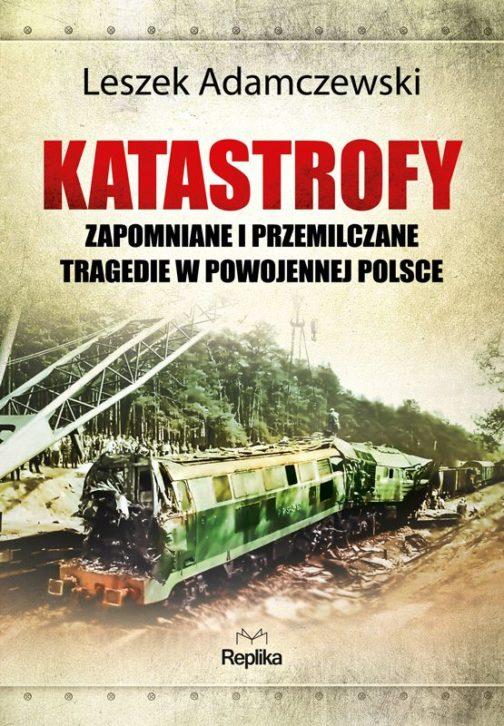 Katastrofy_zapominiane_i_przemilczane_tragedie_w_powojennej_polsce