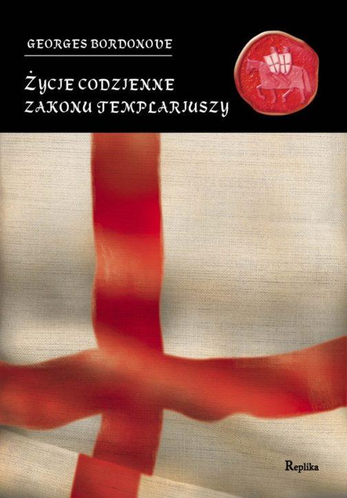 Zycie_codzienne_zakony_Templariuszy