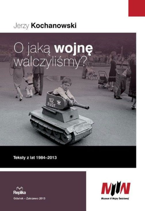 o_jaka_wojne_walczyslismy