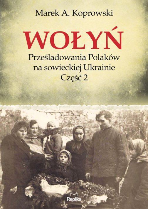 wolyn_przesladowania_czesc_2