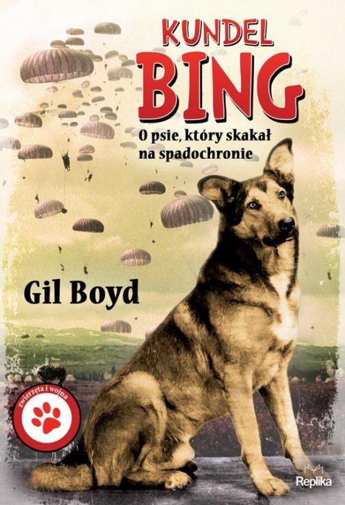 Kundel Bing.  O psie, który skakał na spadochronie