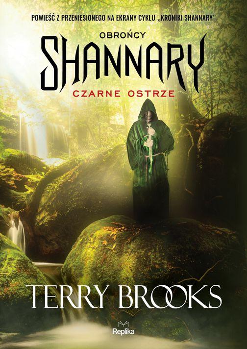 Obrońcy Shannary. Tom 1. Czarne ostrze