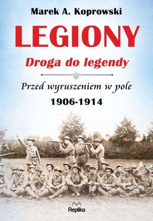 Legiony Droga do legendy