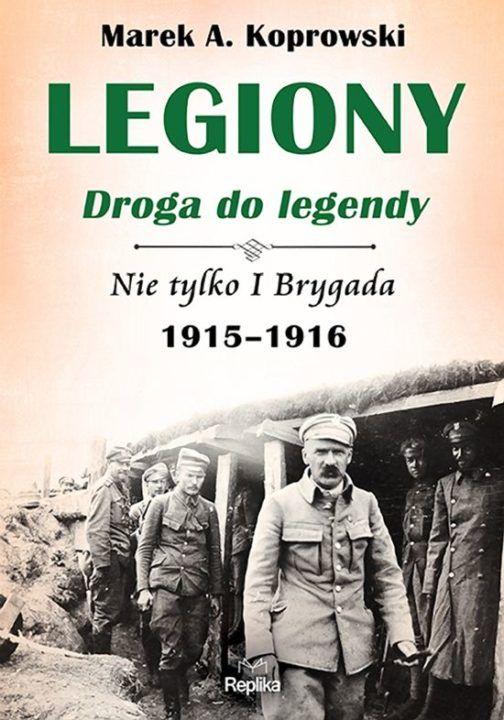 Legiony Nie tylko 1 brygada