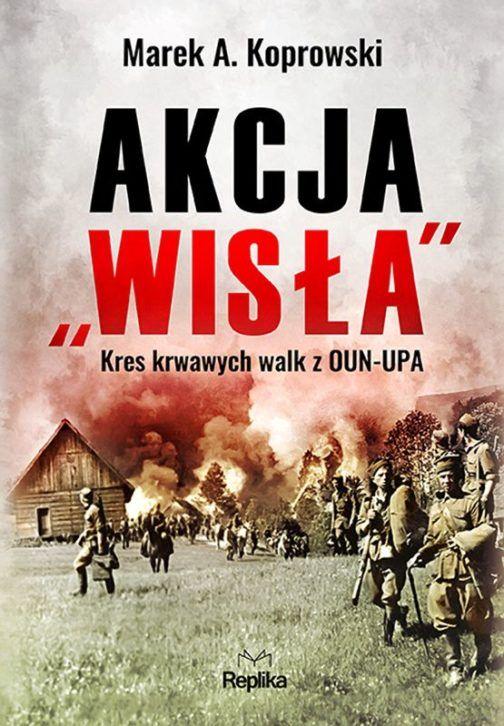 Akcja_Wisla_Kres_nowych_walk